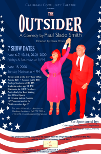 The Outsider @ Caribbean Community Theatre